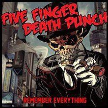 Five finger death punch remember everything.jpg