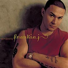 Frankie J Don't Wanna Try.jpg
