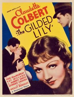 <i>The Gilded Lily</i> (1935 film) 1935 film by Wesley Ruggles