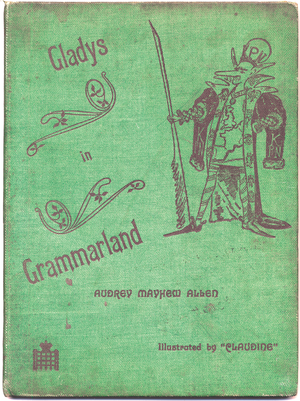 Gladys in Grammarland - First edition cover of Gladys in Grammarland