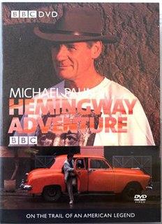 <i>Michael Palins Hemingway Adventure</i>