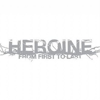 Heroine (From First to Last album) - Image: Heroine From First to Last