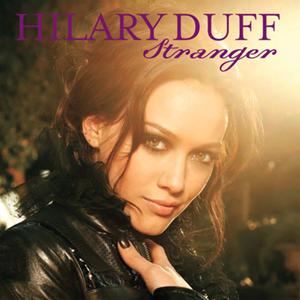 Stranger (Hilary Duff song) - Image: Hilary Duff Stranger