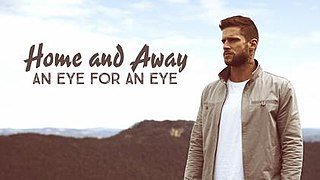 <i>Home and Away: An Eye for an Eye</i> 2015 television film directed by Arnie Custo