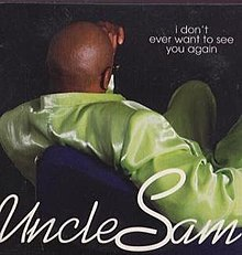 uncle sam i don t ever free mp3 download
