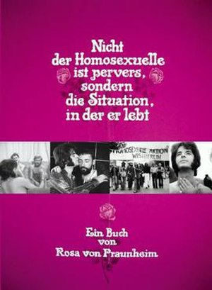 It Is Not the Homosexual Who Is Perverse, But the Society in Which He Lives - Film poster
