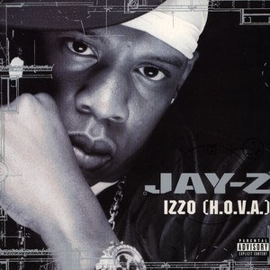 Izzo (H.O.V.A.) - Image: Izzo (H.O.V.A.) (Jay Z single cover art)