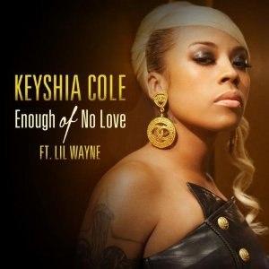 Enough of No Love - Image: Keyshia Cole Enough of No Love