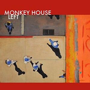 Left (Monkey House album) - Image: Left album cover by Monkey House, Oct 2016