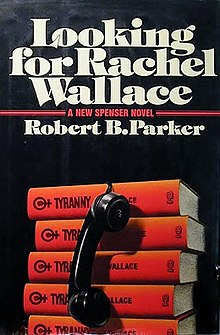 Looking for Rachel Wallace (A Spenser Mystery) (The Spenser Series)
