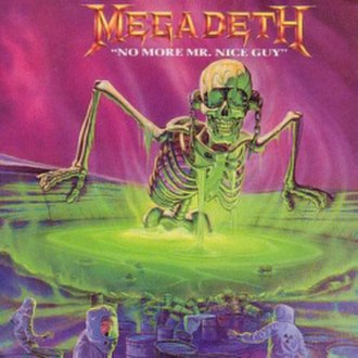 No More Mr. Nice Guy (song) - Image: Megadeth Nice Guy