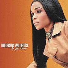 K Michelle Album Cover Do You Know (Michelle Williams album) - Wikipedia, the free ...