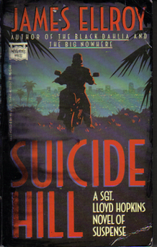 MysteriousPress 1987 PaperbackFrontCover JamesEllroy SuicideHill.png