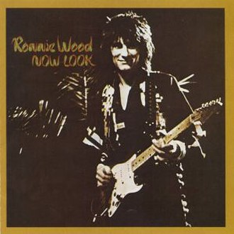 Now Look - Image: Now Look Ron Wood
