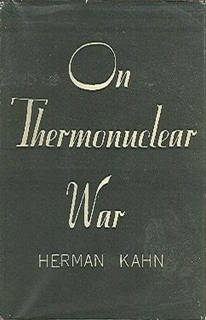 On Thermonuclear War - First edition