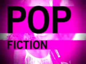 Pop Fiction - Opening Title Card