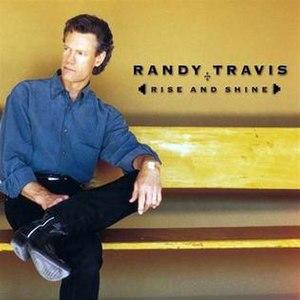 Rise and Shine (Randy Travis album) - Image: Riseandshine