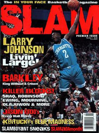 Slam (magazine) - The first issue of SLAM, featuring cover athlete Larry Johnson.