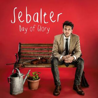 Day of Glory - Image: Sebalter Day of Glory