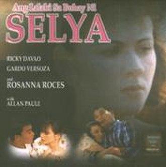 Ang Lalaki sa Buhay ni Selya - Ang Lalaki sa buhay ni Selya Poster