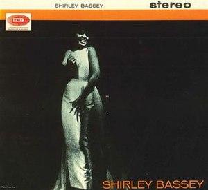 Shirley Bassey (album) - Image: Shirley Bassey Shirley Bassey