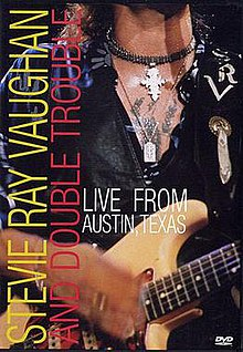 Live from Austin, Texas (Stevie Ray Vaughan video) - Wikipedia