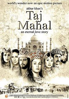<i>Taj Mahal: An Eternal Love Story</i> 2005 film by Akbar Khan