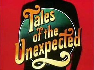 Tales of the Unexpected (TV series) - Image: Tales titles