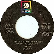 Tell Me Something Good by Rufus and Chaka Khan US vinyl.jpg