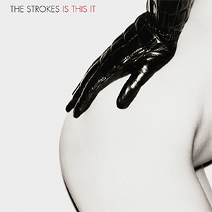 Is This It - Image: The Strokes Is This It cover