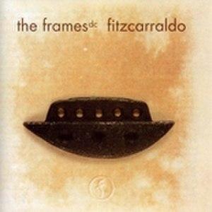 Fitzcarraldo (The Frames album) - Image: Theframes fitzcarraldo 1996
