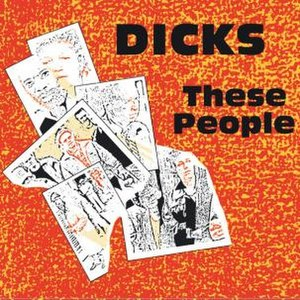 These People (The Dicks album) - Image: These People