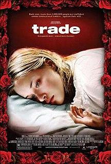 <i>Trade</i> (film) 2007 American film directed by Marco Kreuzpaintner