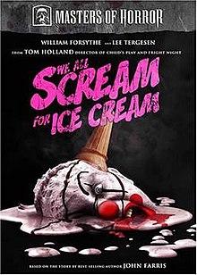 056e63cccc9 We All Scream for Ice Cream (Masters of Horror) - Wikipedia
