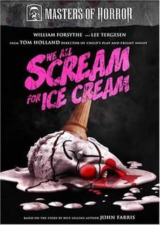 We All Scream for Ice Cream (<i>Masters of Horror</i>) 10th episode of the second season of Masters of Horror