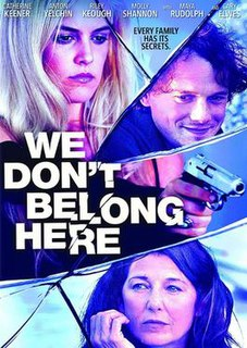 <i>We Dont Belong Here</i> (film) 2016 film