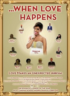 <i>...When Love Happens</i> 2014 Nigerian romance film by Seyi Babatope
