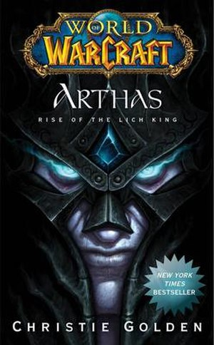 World of Warcraft: Arthas: Rise of the Lich King - Image: World of Warcraft Arthas Rise of the Lich King