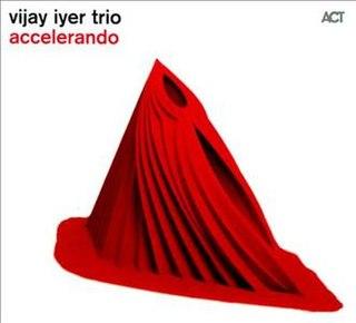 <i>Accelerando</i> (album) 2012 studio album by Vijay Iyer