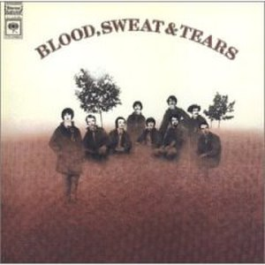 Blood, Sweat & Tears - Eponymous 1968 album Blood, Sweat & Tears