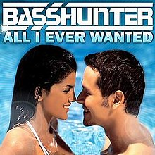 Basshunter – All I Ever Wanted.jpg