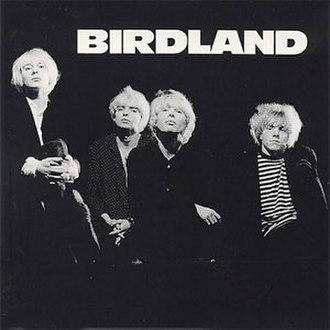 Birdland (Birdland album) - Image: Birdland album by UK band Birdland