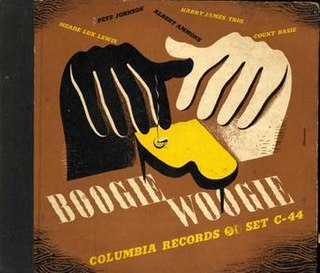 <i>Boogie Woogie</i> (album) 1941 compilation album by Harry James, Count Basie, Big Joe Turner, Albert Ammons, Pete Johnson, and Meade Lux Lewis