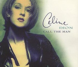 Call the Man - Image: Call the Man (Céline Dion single cover art)