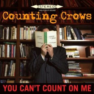 You Can't Count on Me - Image: Counting Crows You Can't Count on Me