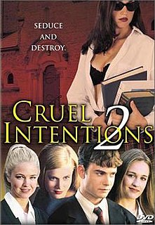 <i>Cruel Intentions 2</i> 2000 film prequel of Cruel Intentions directed by Roger Kumble