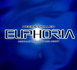 Deep & Chilled Euphoria - Image: Deep And Chilled Euphoria