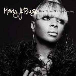 Don't Mind (Mary J. Blige song) - Image: Don't Mind