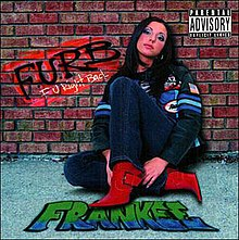 frankee furb fuck you right back explicit lyrics