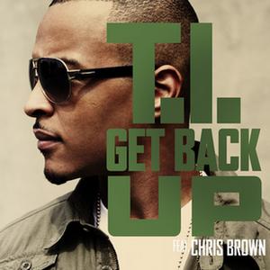 Get Back Up (T.I. song) - Image: Getbackupti